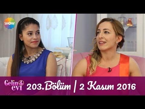 Gelin Evi 203.Bölüm 02 Kasim 2016 Full izle