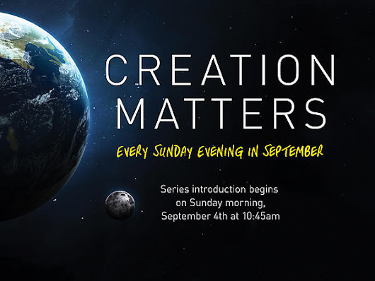 Creation Matters Series