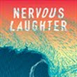 Get Nervous Laughter - Microsoft Store