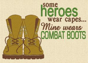 My Hero Wears Combat Boots (Dad)