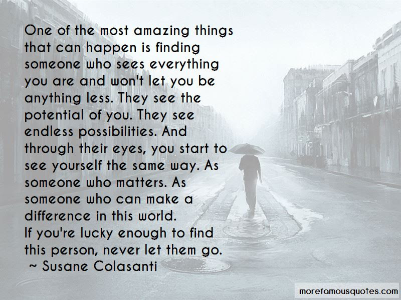 Quotes About Finding An Amazing Person Top 2 Finding An Amazing