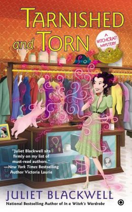 Tarnished and Torn (Witchcraft Mystery Series #5)