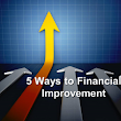 5 Ways to Financial Improvement