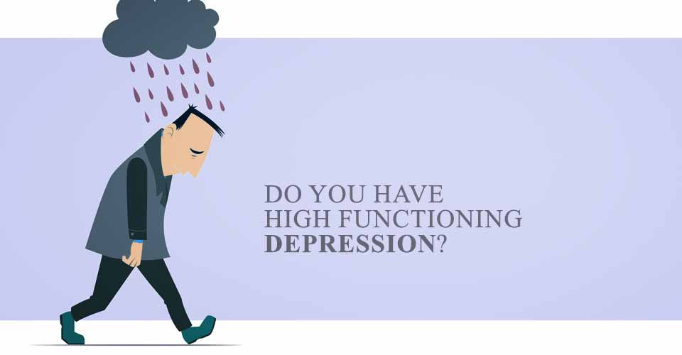 Do You Have High Functioning Depression? - School Of Life