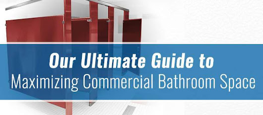 Our Ultimate Guide to Maximizing Commercial Bathroom Space - One Point Partitions