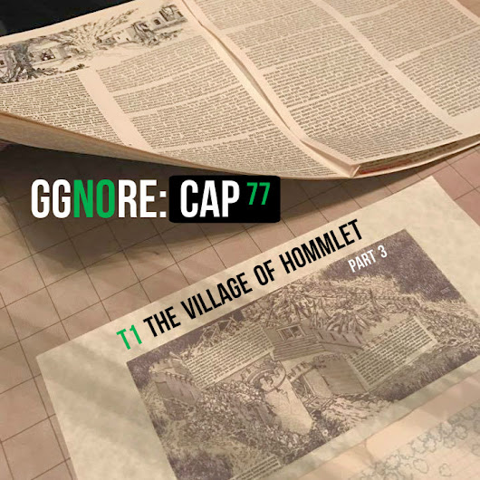 77 – ggnoRE:CAP – The Village of Hommlet (Part 3)