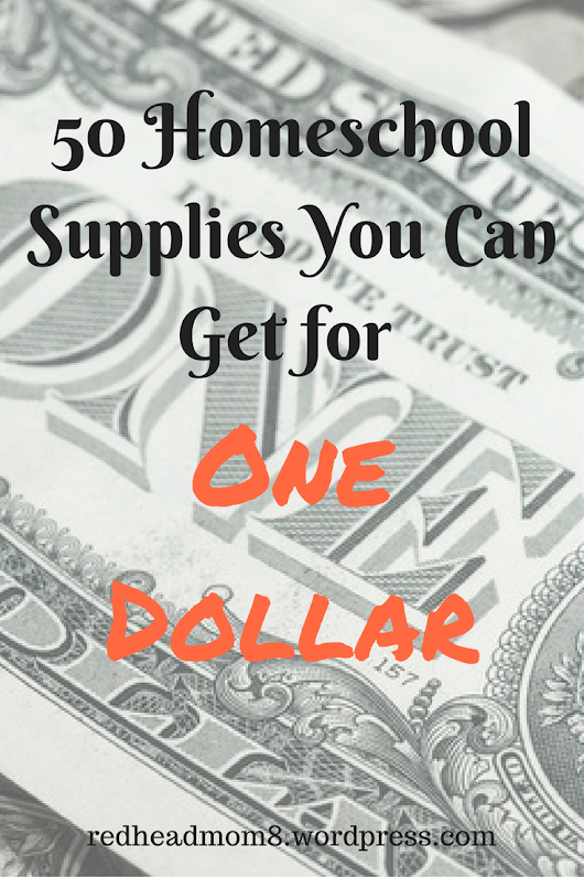 50 Homeschool Supplies You Can Get for One Dollar