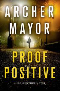 Proof Positive Archer Mayor