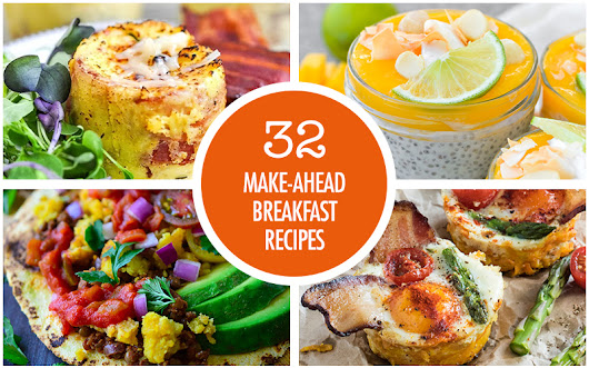 Over 30 Make Ahead Breakfast Recipes