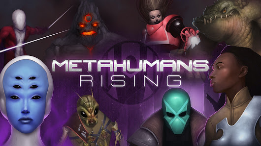 Metahumans Rising RPG Redux