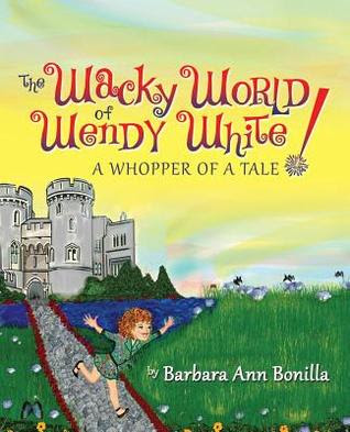 The Wacky World of Wendy White! a Whopper of a Tale