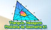 Problema de Geometría 61: Triangulo, Cevianas, Trisector, Hexágono, Perímetro.