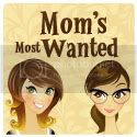Mom's Most Wanted