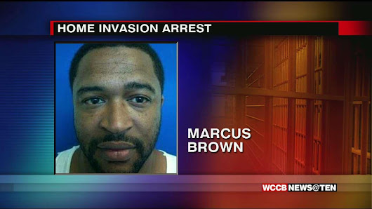 Suspect Arrested For One Home Invasion Now Charged In A Second - WCCB Charlotte