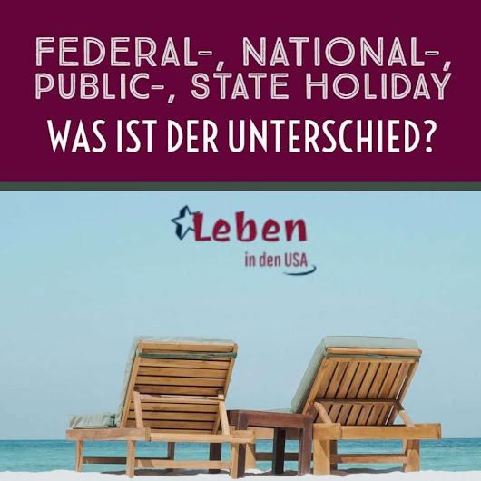 Unterschied federal, national und public holiday in den USA