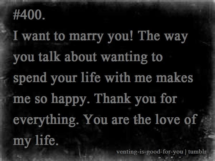 I Want To Marry You Quotes For Him Pics Download