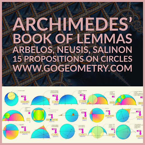 Geometric Art Archimedes' Book of Lemmas: Arbelos, Neusis, Salinon, 15 Propositions, Typography, iPad Apps.
