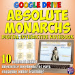 Absolute Monarchs Google Drive Interactive Notebook