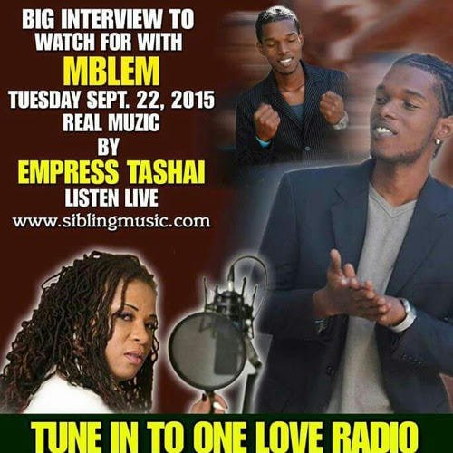 MBLEM INTERVIEW WITH DJ EMPRESS TASHAI LIVE VIA ONELOVERADIO106.5FM 9/22/2015 by Real Muzic
