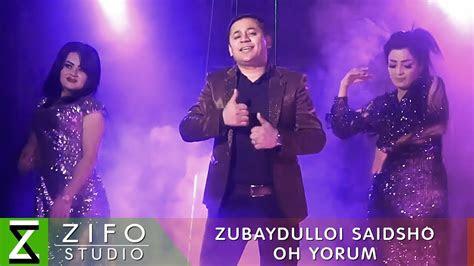 zubaydulloi saidsho okh erum luchshie tadzhikskie pesni