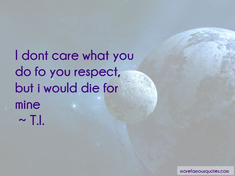 Luxury Quotes On I Don T Care