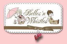 Belles 'n Whistles