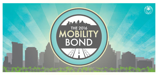 2016 Mobility Bond | Capital Planning | AustinTexas.gov - The Official Website of the City of Austin