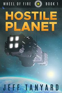 Hostile Planet by Jeff Tanyard