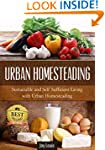 Gardening: Urban Homesteading - LEARN...