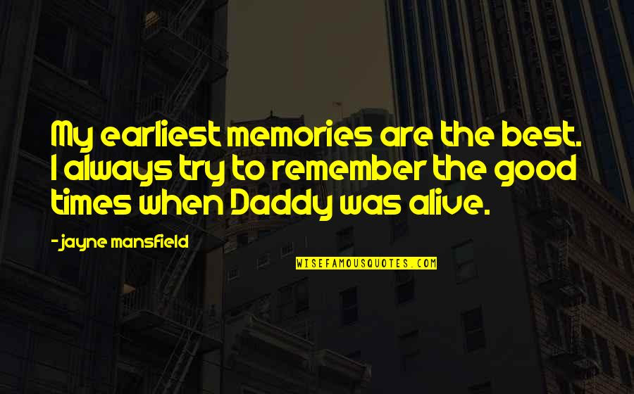 Always Remember Good Times Quotes Top 11 Famous Quotes About Always