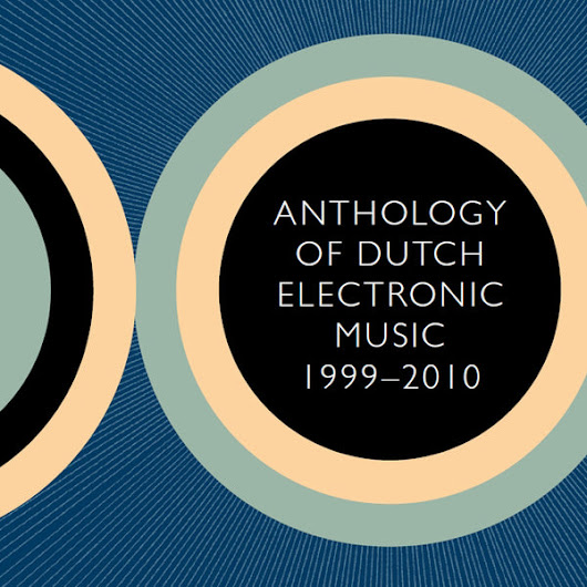 Anthology of Dutch Electronic Music 1999-2010 - Digital Download – Basta Music Store