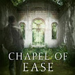 Chapel of Ease by Alex Bledsoe (Publication date September 6 2016)