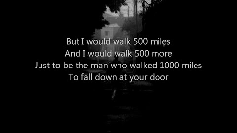 Who Sings I Would Walk 500 Miles Lyrics