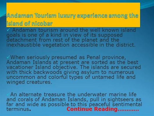 Andaman Tourism Luxury Experience Among the Island of Ppt Presenta..