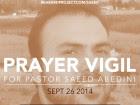 Prayer Vigil For Pastor Saeed Abedini, Imprisoned In Iran