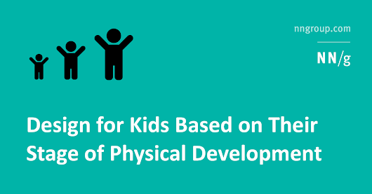 Design for Kids Based on Their Stage of Physical Development