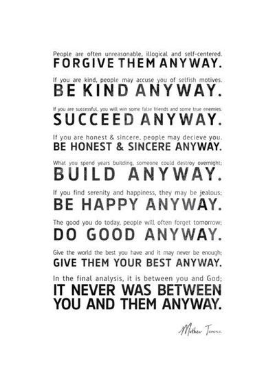 Do Good Anyway Inspiring Quotes And Sayings Juxtapost