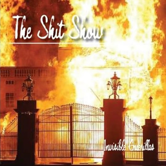 The Shit Show EP, by Invisible Guerrillas