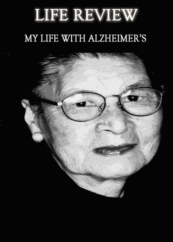 Life-review-my-life-with-alzheimer-s