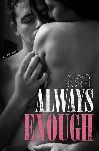 Always Enough (Enough Series #2) by Stacy Borel