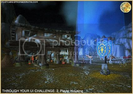 Postcards of Azeroth: Through Your Interface Challenge - Day 2 - Player Housing, by Rioriel of theshatar.eu