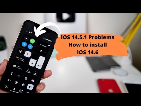 iOS 14.5.1 Problems & How to install iOS 14.6 Beta