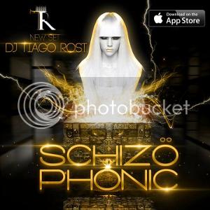 SCHIZÖPHONIC by DJ Tiago Rost