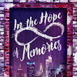 Book Blitz and Giveaway for In the Hope of Memories by Olivia Rivers