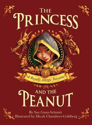 The Princess and the Peanut: A Royally Allergic Fairytale