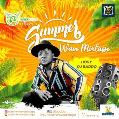 """[MIXTAPE] DJ Baddo – """"Summer Wave Mixtape"""" (Vol. 3)"""