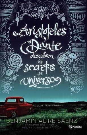 Reseña: Aristóteles y Dante Descubren los Secretos del Universo - Benjamin Alire Sáenz