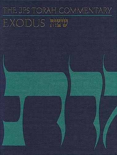 The JPS Torah Commentary: Exodus