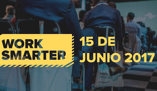 Eficiencia y transformación digital se dan cita el 15 de junio en Work Smarter 2017 - Marketing Directo
