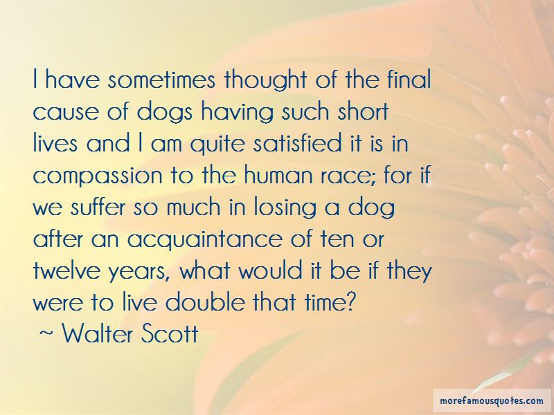 Quotes About Losing Dogs Top 7 Losing Dogs Quotes From Famous Authors